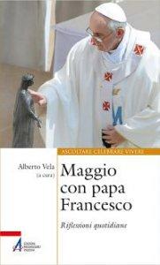 Copertina di 'Maggio con Papa Francesco'