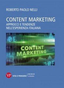 Copertina di 'Content marketing. Approcci e tendenze nell'esperienza italiana'