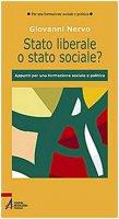 Stato liberale o stato sociale? - Giovanni Nervo