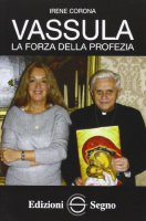 Vassula, la forza della preghiera - Irene Corona
