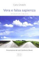 Vera e falsa sapienza - Carlo Ghidelli
