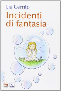 Copertina di 'Incidenti di fantasia'