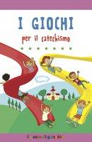I giochi per il catechismo - Serena Gigante
