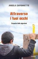 Attraverso i tuoi occhi - Angela Caponnetto