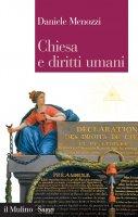 Chiesa e diritti umani - Daniele Menozzi
