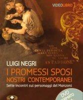 I Promessi sposi nostri contemporanei - Luigi Negri