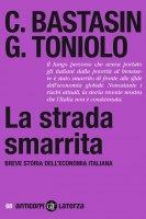 La strada smarrita - Gianni Toniolo, Carlo Bastasin