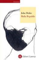 Mafia Republic - John Dickie