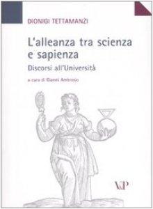 Copertina di 'L' alleanza tra scienza e sapienza. Discorsi all'Università'