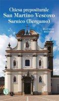 Chiesa prepositurale San Martino Vescovo. Sarnico (Bergamo) - Raffaele Rizzardi