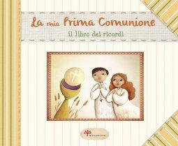 Copertina di 'La Mia Prima Comunione'