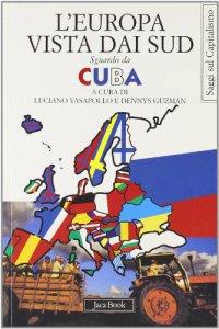 Copertina di 'L'Europa vista dai Sud. Sguardo da Cuba'