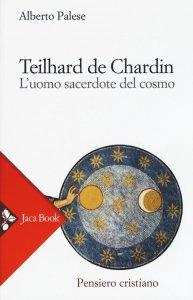 Copertina di 'Teilhard de Chardin'