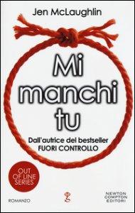 Copertina di 'Mi manchi tu. Out of line series'