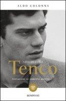Vita di Luigi Tenco - Colonna Aldo