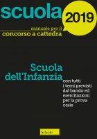 Manuale concorso a cattedre - Scuola dell'infanzia - Paola Amarelli , Mario Falanga , Michele Falco , Alessandro Sacchella