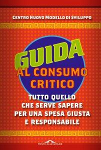 Copertina di 'Guida al consumo critico'