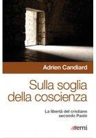 Sulla soglia della coscienza - Candiard Adrien