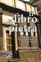 Il libro di pietra - Italo Sarcone