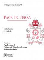 Pace in terra - Francesco (Jorge Mario Bergoglio)