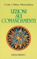 Lezioni sui comandamenti - Guido Gatti