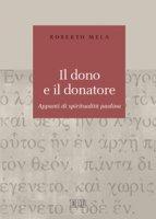Il dono e il donatore - Mela Roberto