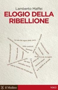 Copertina di 'Elogio della ribellione'