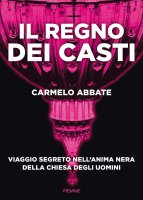 Il regno dei casti - Carmelo Abbate