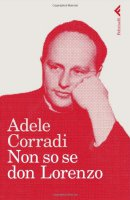 Non so se Don Lorenzo - Corradi Adele