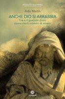 Anche Dio si arrabbia - Aldo Martin