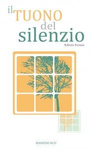 Copertina di 'Il tuono del silenzio'