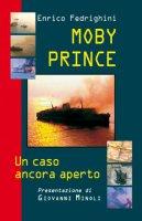 Moby Prince. - Fedrighini Enrico