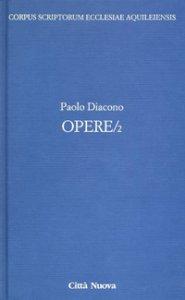 Copertina di 'Opere/2 - Paolo Diacono'
