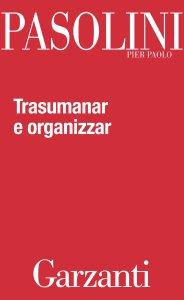 Copertina di 'Trasumanar e organizzar'