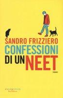 Confessioni di un neet - Frizziero Sandro