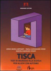 Copertina di 'Tisca. Test di ingresso alla scuola per allievi con autismo'