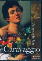 Caravaggio - Un genio in fuga