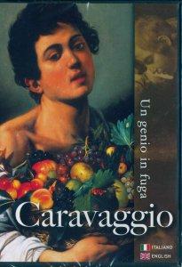Copertina di 'Caravaggio - Un genio in fuga'