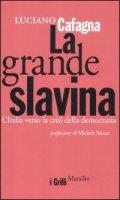 La grande slavina - Cafagna Luciano