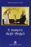 Il mistero degli angeli - M. Luigia Rocco Valenti