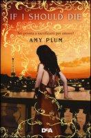 If I should die. Revenants - Plum Amy