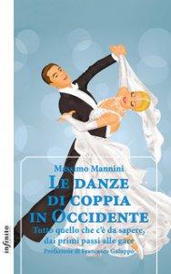 Copertina di 'Le danze di coppia in Occidente. Tutto quello che c'è da sapere, dai primi passi alle gare'