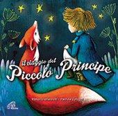 Il viaggio del Piccolo Principe - CD - Daniela Cologgi , Vittorio Gianne