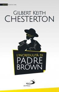 Copertina di 'L'incredulità di padre Brown'