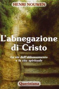 Copertina di 'L'abnegazione di Cristo'