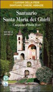 Copertina di 'Santuario Santa Maria dei Ghirli'