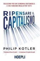 Ripensare il capitalismo - Philip Kotler