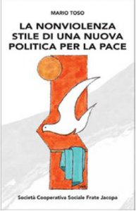 Copertina di 'La nonviolenza stile di una nuova politica per la pace'
