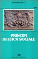 Principi di etica sociale - Spiazzi Raimondo