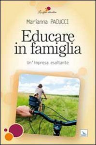 Copertina di 'Educare in famiglia'